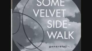 """Some Velvet Sidewalk   """"Anchor"""""""