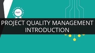 Introduction to Project Quality Management | PMP | Edureka