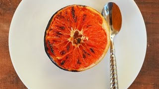 Dessert Recipe: Bruleed Grapefruit by Everyday Gourmet with Blakely