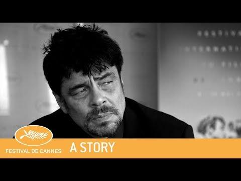 UN CERTAIN REGARD DE BENICIO DEL TORO  Cannes 2018  A story  EV