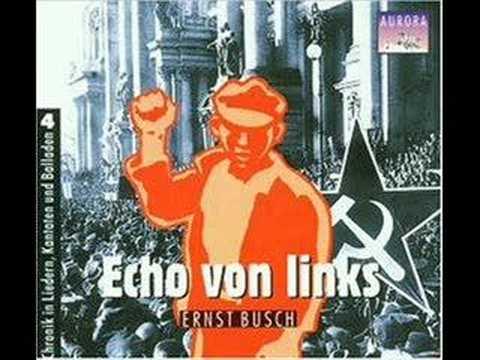 Ernst Busch - Kampflied der IAH
