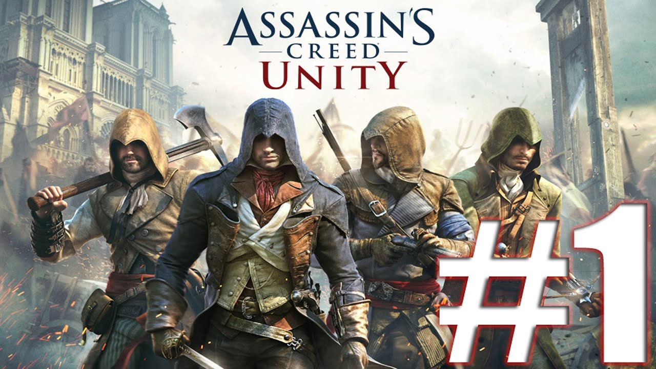 Прохождение Assassin's Creed Unity Часть 1 - YouTube