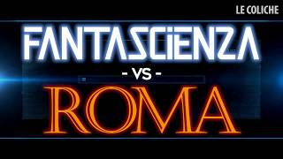 Baixar Film di Fantascienza VS ROMA - Le Coliche