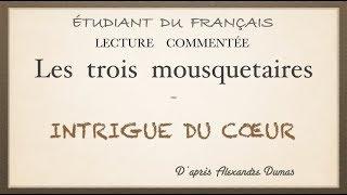 Урок французского языка.Три мушкетёра. Intrigue du cœur