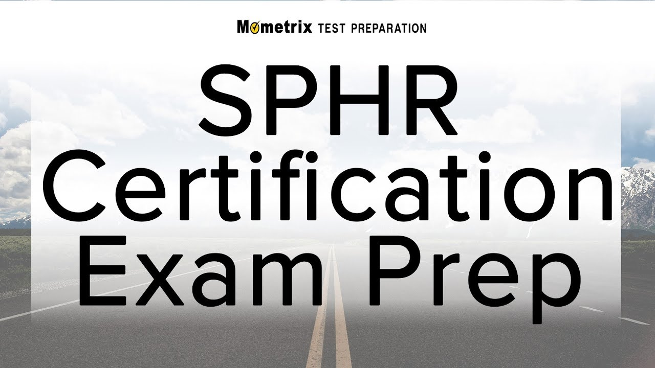 Sphr Certification Exam Prep Youtube