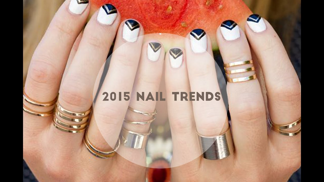 2015 Nail Trends - YouTube