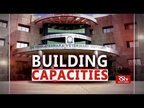Special Report - Sri Venkateswara Veterinary University: Building Capacities