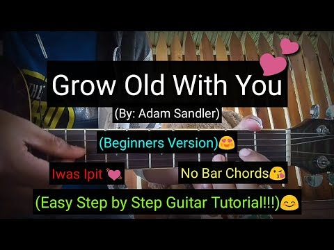 Grow Old With You   Adam Sandler Super Easy Chords Guitar Tutorial