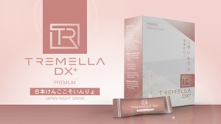 Tremella DX+ New Outlook