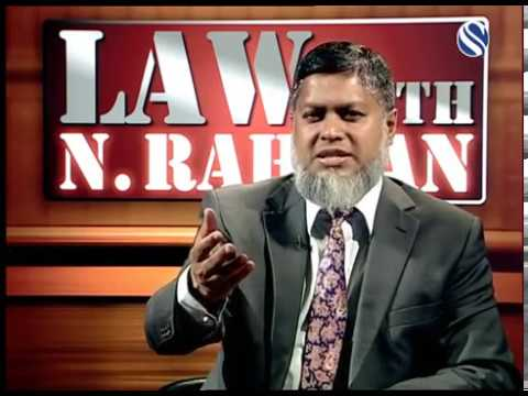 20 May 2017, Law with N Rahman, Part 3