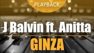 Playback / Multipista VS J Balvin ft. Anitta - Ginza (Karaokê / Instrumental)