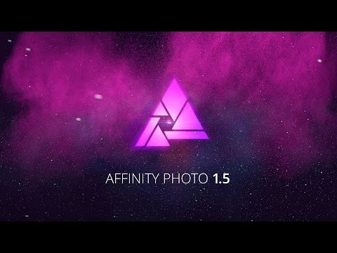 Affinity Photo 1.5 Overview