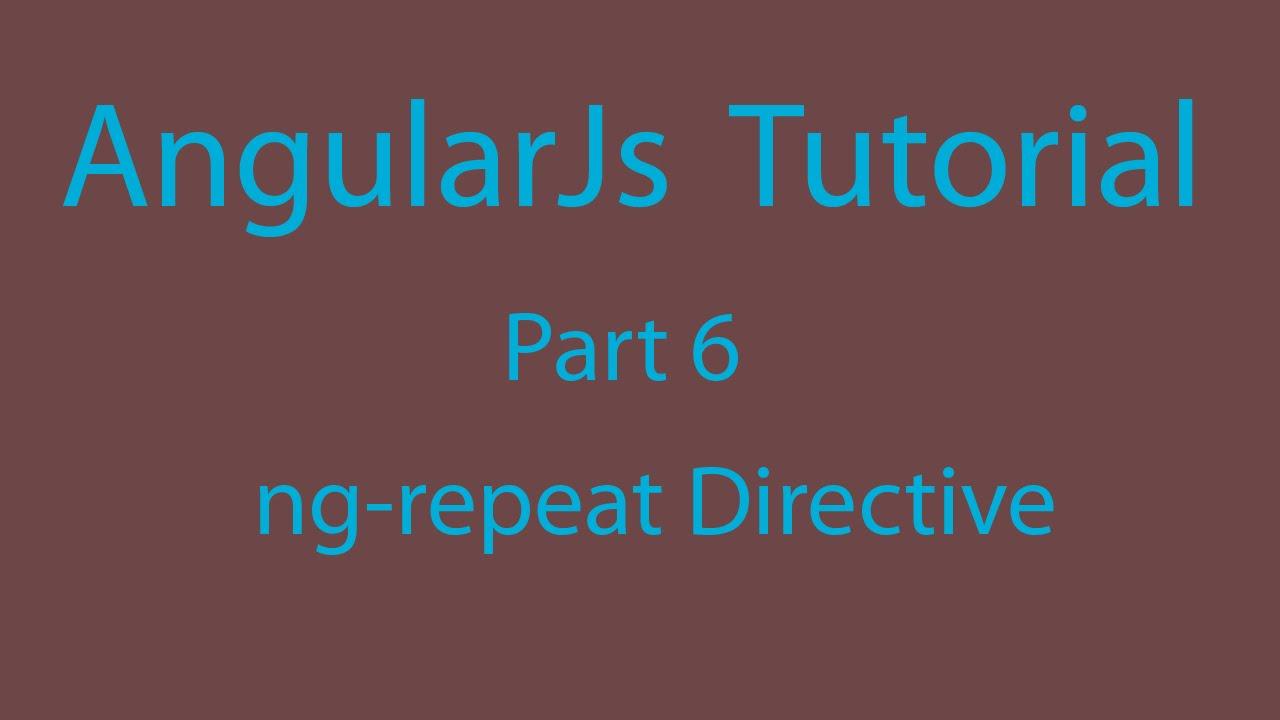 AngularJs Tutorial Part 6 - ng repeat Directive & Nesting with ng-repeat  Directive