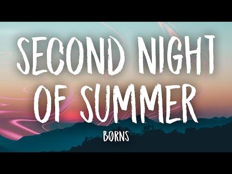 BØRNS - Second Night of Summer (Lyrics)