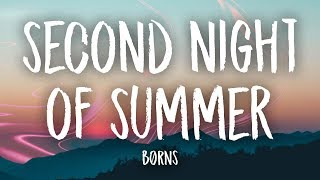 BØRNS - Second Night of Summer (Lyrics)