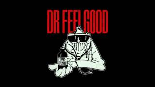 dr Feelgood - Crack Me Up.