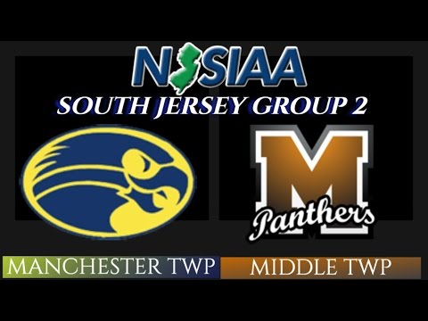 NJSIAA SJ GROUP 2 FINALS: Manchester Twp vs Middle Twp
