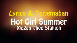 Megan Thee Stallion - Hot Girl Summer (Lyrics + Terjemahan Indonesia)