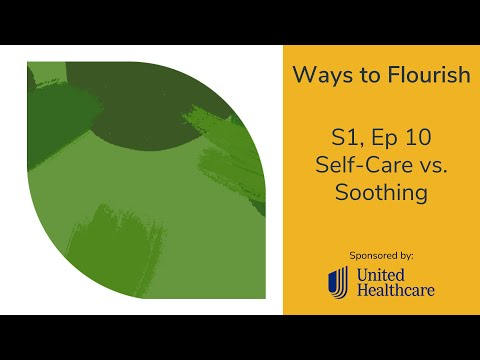 S1, Ep 10 - Self-Care vs. Soothing