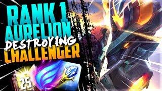 #1 AURELION SOL WORLD DESTROYING CHALLENGER!!!
