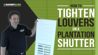How To Tighten The Louvres On Your Plantation Shutters