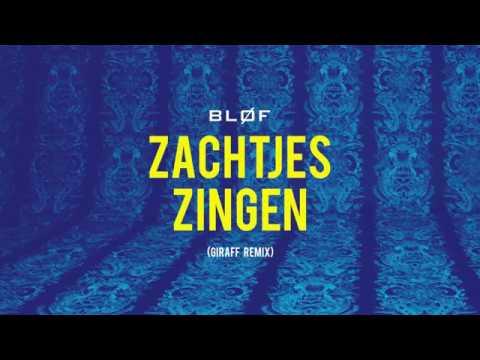BLØF - Zachtjes Zingen (Official video)