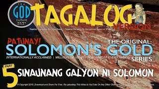 TAGALOG Narration: Original Solomon's Gold Series Part 5: Ancient Ships