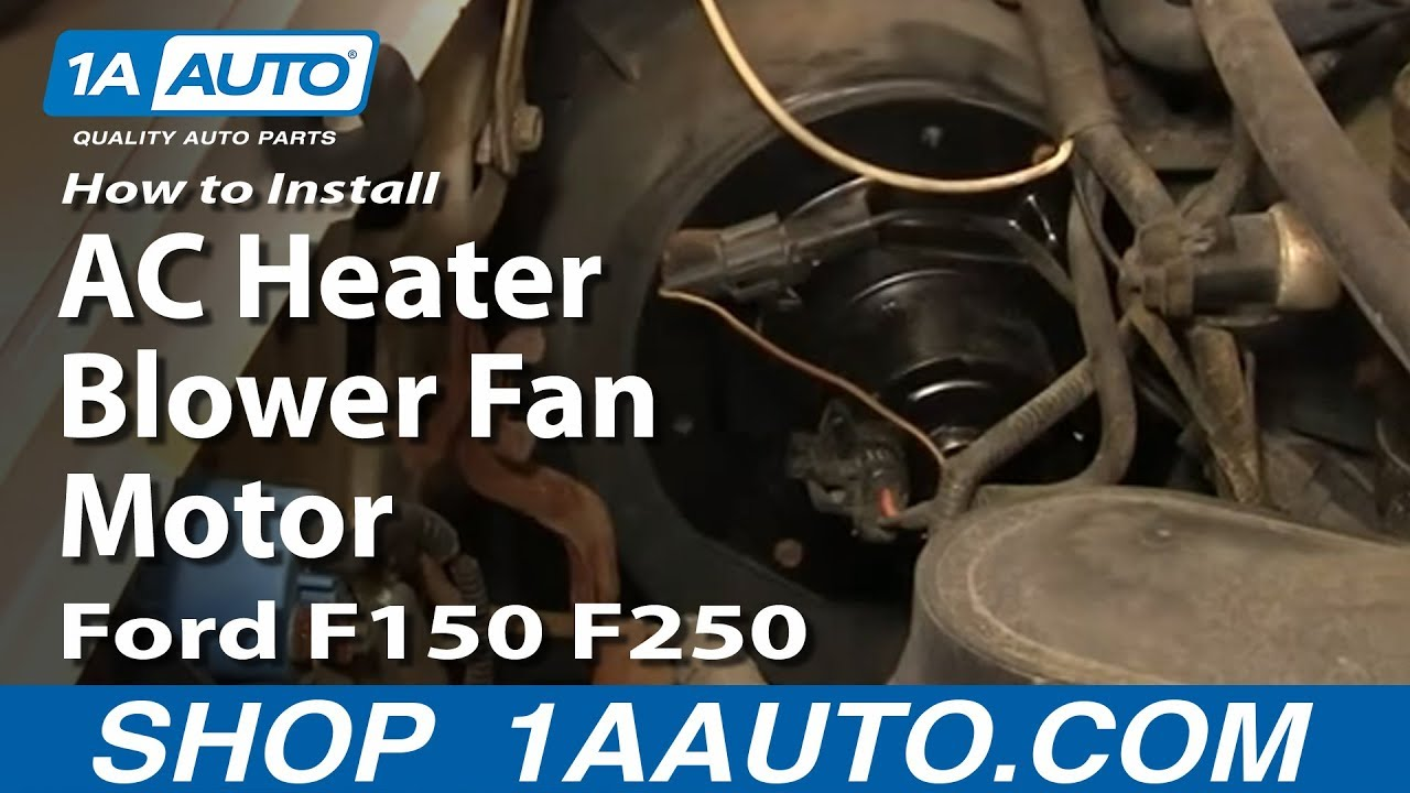 how to install replace ac heater blower fan motor ford f150 f250 rh youtube com