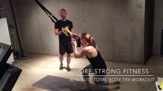 30 minute Full Body TRX Workout Core Strong