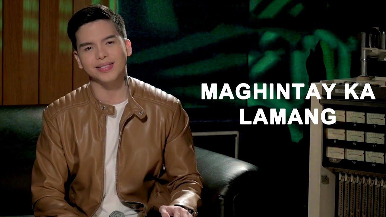 """Anthony Rosaldo sings """"MAGHINTAY KA LAMANG"""""""