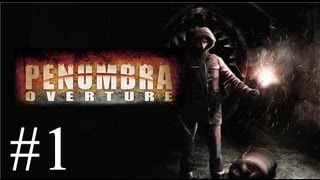 Pause Plays: Penumbra - Overture - Episode 1