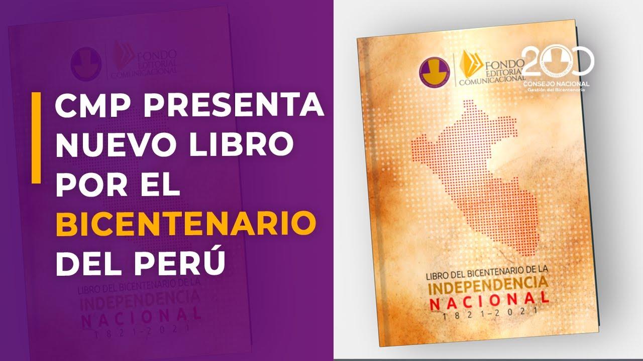 Presentación del libro del Bicentenario se suma al Fondo Editorial Comunicacional del CMP