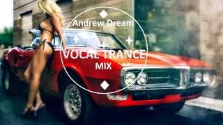Andrew Dream-Vocal Trance Mix