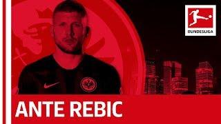 Ante Rebic - Eintracht Frankfurt's Key Player