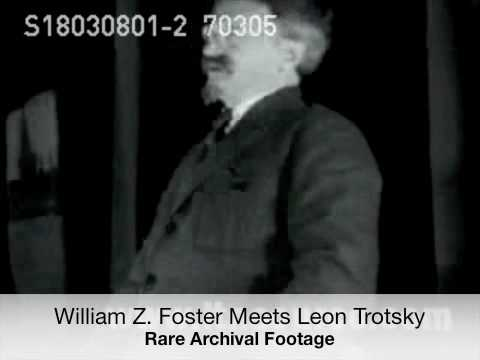 William Z. Foster Meets With Leon Trotsky (Rare Footage)