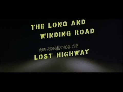 """CPF Reviews #5: The Long and Winding Road-An Analysis of """"Lost Highway"""""""
