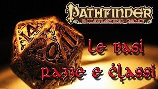 Pathfinder Ita Le Basi - Razze e Classi