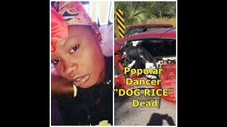 Скачать Popular Dancer DOG RICE Thrown From Vehicle Dead In Car Accident