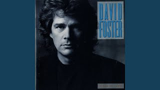 Watch David Foster All I Ever Needed video