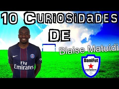"""10 Curiosidades de """"BLAISE MATUIDI"""""""