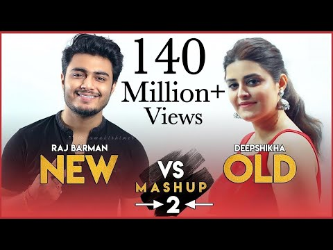 New Vs Old 2 Bollywood Songs Mashup  Raj Barman Feat. Deepshikha  Bollywood Songs Medley