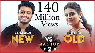 Download New vs Old 2 Bollywood Songs Mashup   Raj Barman feat. Deepshikha   Bollywood Songs Medley Mp3 and Videos