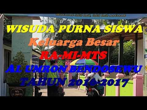 Wisuda Purna RA MI MTS AL Umron Bendosewu 2016 2017