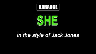 KARAOKE - SHE - JACK JONES