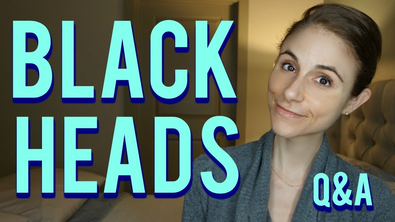 Blackhead removal Q&A with a Dermatologist  Dr Dray