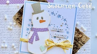 How to make a Snowman Card with Katie Skilton - Sizzix Lifestyle