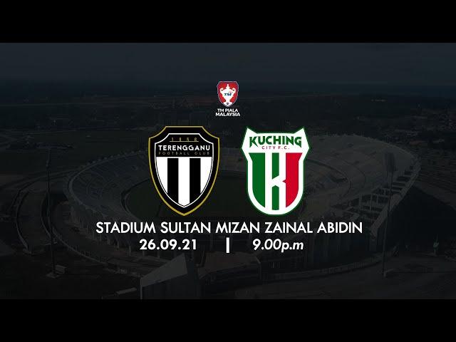 PROMO MATCH PIALA MALAYSIA 2021 TERENGGANU FC vs KUCHING CITY FC