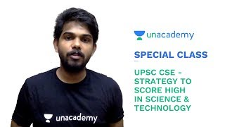 Special Class - UPSC CSE - Strategy to Score High in Science & Technology - Siva Prasad