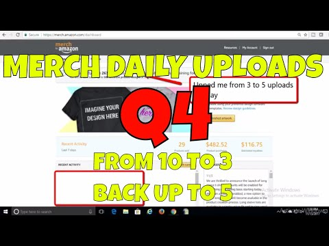 Amazon Merch Upped My Daily Uploads Q4 2017   Use All Your Daily Uploads Get Increased
