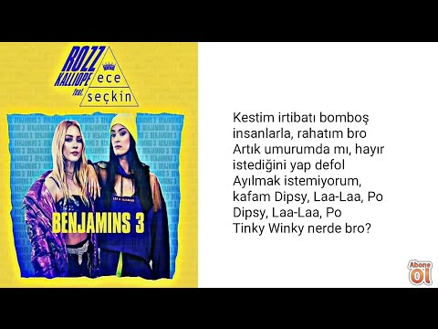 Rozz Kalliope - Ece Seçkin Benjamins 3 (sözleri)